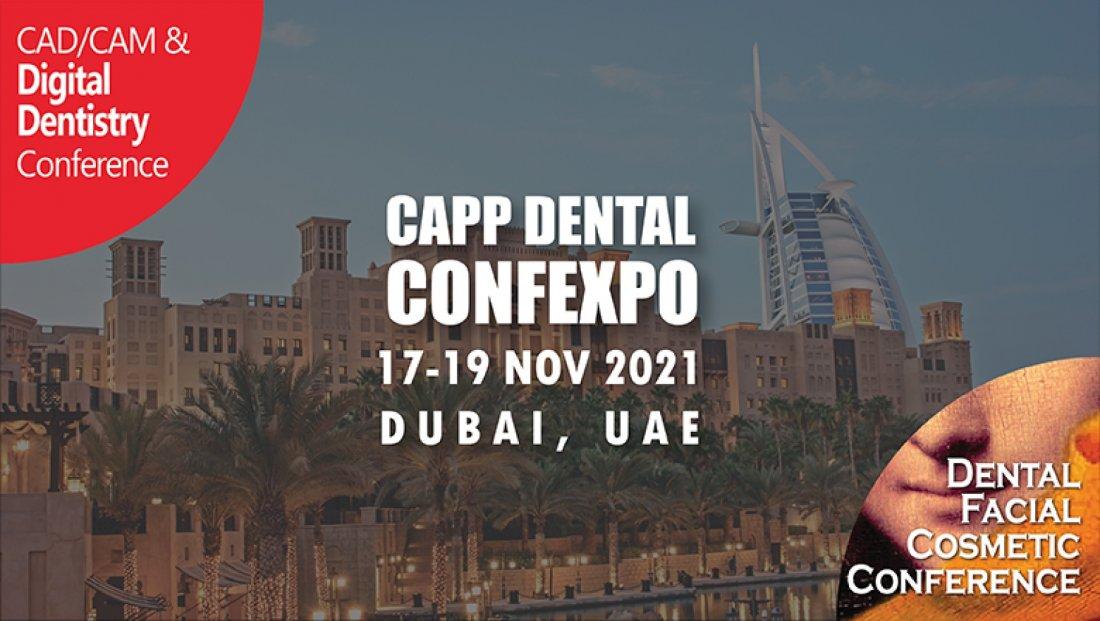 15th CAD\/CAM Digital Dentistry & 12th Dental Facial Cosmetic (CAPP Dental ConfExpo 2021 Dubai)