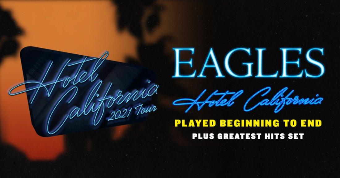 The Eagles Hotel California 2021 Tour