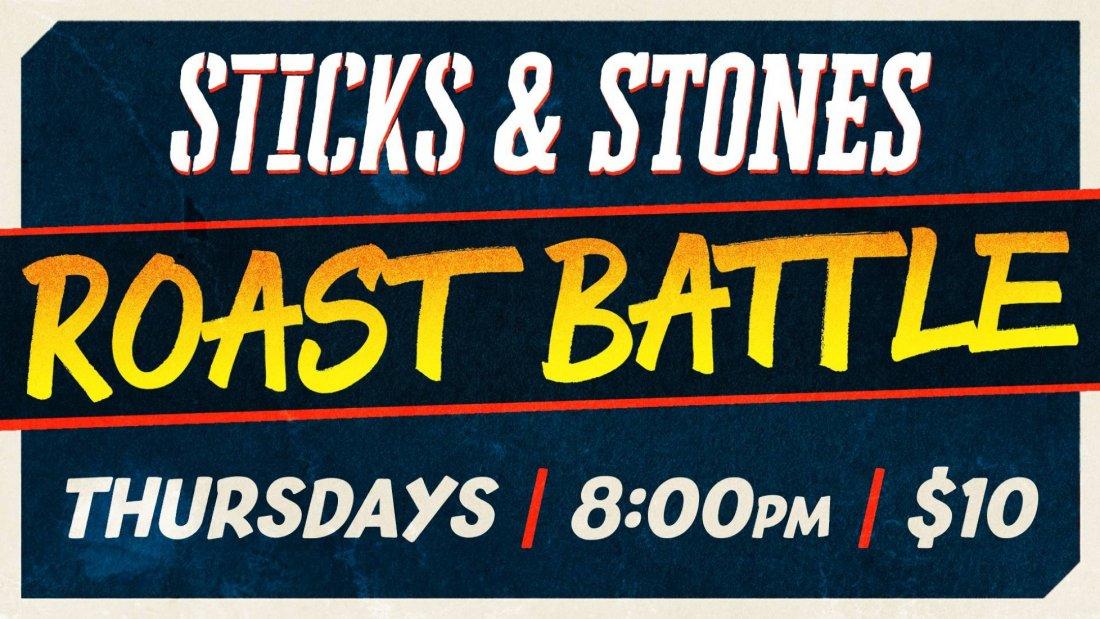 Sticks & Stones - A Roast Battle Comedy Show