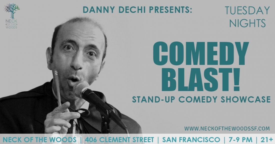 Comedy Blast at Neck Of The Woods with Danny Dechi & Friends!