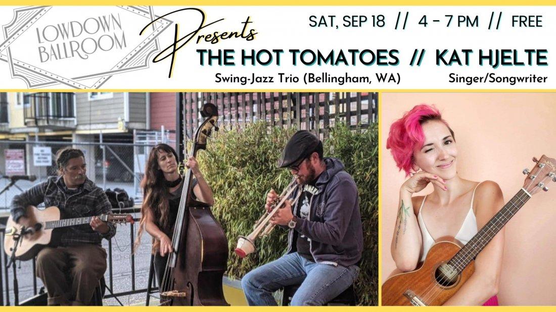 FREE Outdoor Concert: The Hot Tomatoes (Swing-Jazz) + Kat Hjelte
