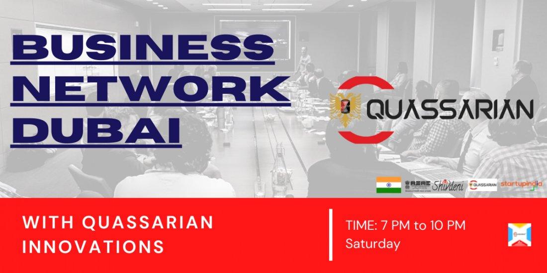 Global Business Network Dubai with Quassarian