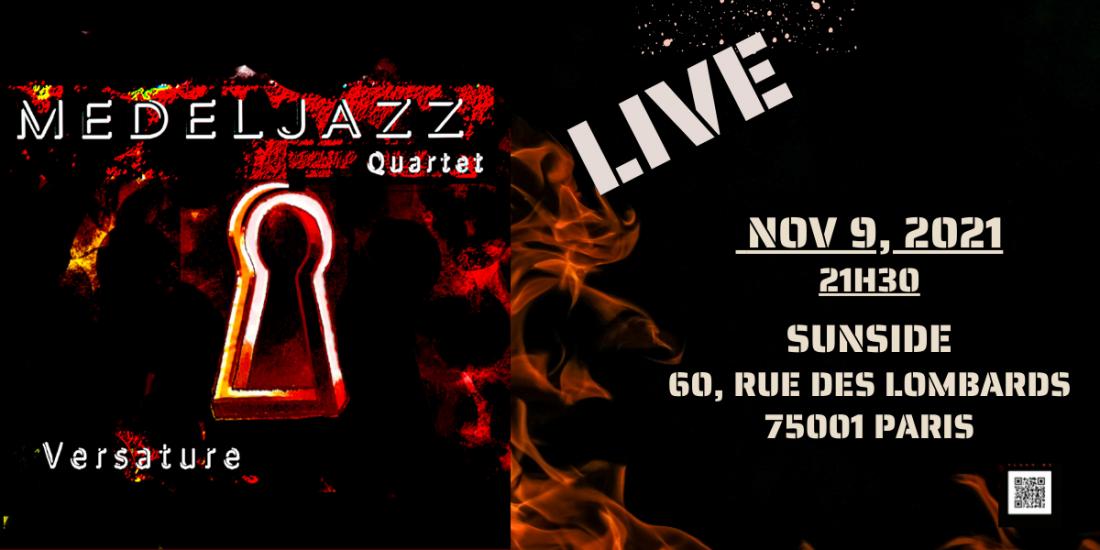 The Medeljazz Quartet Live in Paris - New Album Versature release Party.