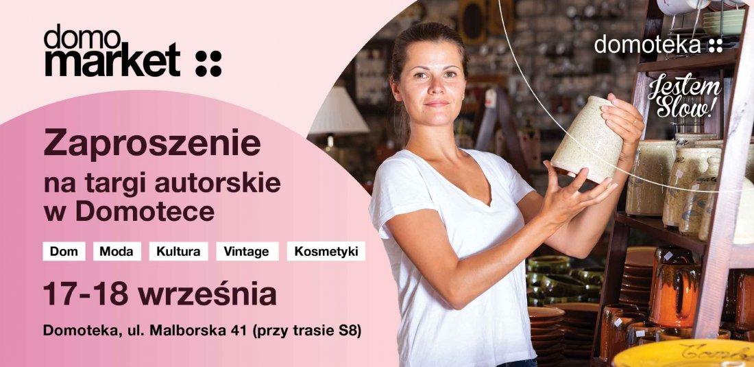Domomarket \u2013 targi autorskie 17-18 wrze\u015bnia w Domotece