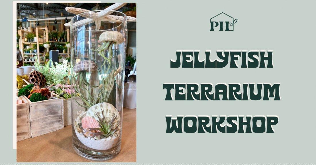 Jellyfish Terrarium Workshop