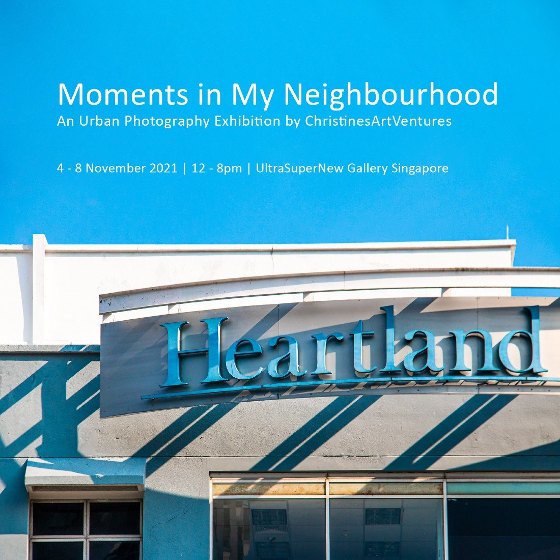 Moments in My Neighbourhood - An Urban Photography Exhibition by ChristinesArtVentures