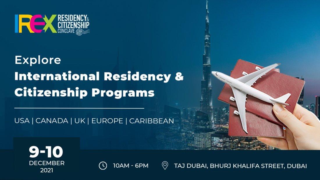 IREX Residency & Citizenship Conclave 2021, Dubai