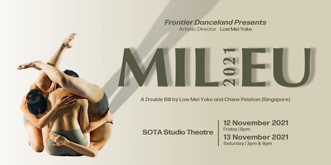 Frontier Danceland Presents MILIEU 2021